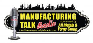 Manufacturing Talk Radio
