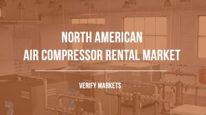 North American Air Compressor Rental Market