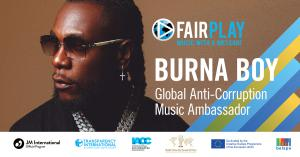 Burna Boy Announces Role as Fair Play Anti-Corruption Music Global Ambassador