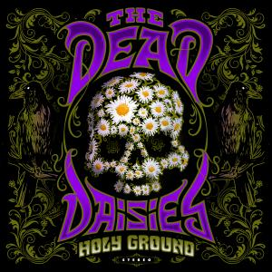 The Dead Daisies 'Holy Ground' album cover.