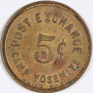 Extremely rare 5-cent token from the post exchange at Camp Yosemite in California, round and 24 millimeters in diameter ($2,000).