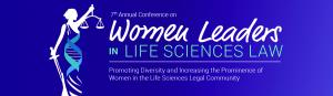 Conference on Women Leaders in Life Sciences Law takes place November 17-18, 2020 in a virtual format.