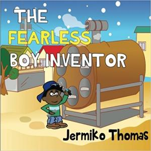 The Fearless Boy Inventor