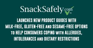 SnackSafely.com Adds Milk-Free, Gluten-Free and Sesame-Free Editions to Family of Food Guides