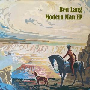 Ben Lang - Modern Man EP Cover