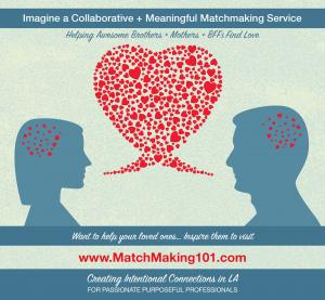 Refer Your Loved Ones to Matchmaking 101 Together We Do More Good & Make Love Work