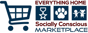 "Everything Home Socially Conscious Marketplace where 2% to 20% of your total purchase from well-known websites & brands are donated to support nonprofits helping Veterans, animals and children:  ""Vets-Pets & Kids!"""