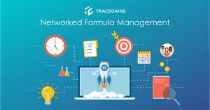 Formula Management Completes TraceGains Networked Product Development Suite