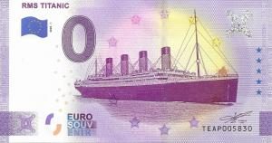 The most popular note is the RMS Titanic 0 Euro souvenir banknote