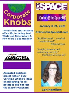 Project Spudway and Corporate Knobs promotion piece for Jan 8-21, 2021 shows by Lori Hamilton