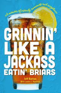 Grinnin Like A Jackass eatin Briars  book cover