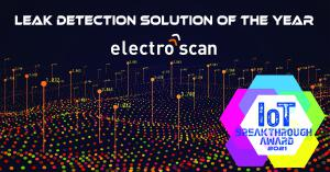 """California-based Electro Scan Inc. Wins the Prestigious """"Leak Detection Solution of the Year"""" Award for 2021 as first technology to accuracy locate & measure leakage in Gallons per Minute or Liters per Second."""