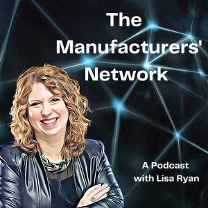 Manufacturers Network Podcast