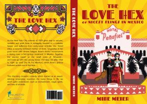 Book Cover, The Love Hex or Nicest Flings in Mexico by Mike Meier
