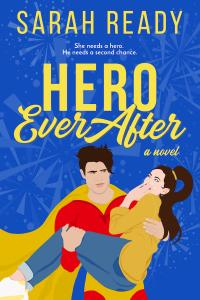Contemporary Romance Book by Sarah Ready, Hero Ever After Cover featuring a swoon-worthy hero carrying a woman in love
