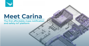 Carina is the first affordable mass notification and safety IoT platform