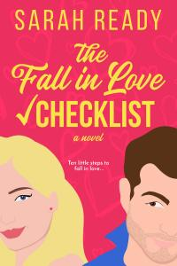 Must Read Romantic Comedy Book from Sarah Ready, The Fall in Love Checklist cover featuring a man and woman in love