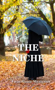 The Niche: Twin Flame Mysteries by Adah F. Kennon