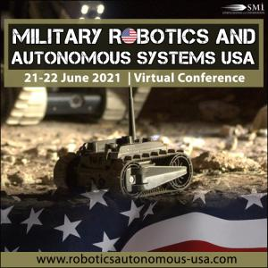 Military Robotics and Autonomous Systems USA 2021 Conference
