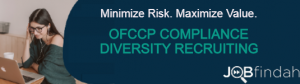 Image of Job Posting, Distribution and Reporting for OFCCP Compliance