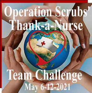Thank-a-Nurse Team Challenge Global Nurse-Honoring Mission
