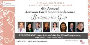 Free, online event - 6th Annual Arizona Cord Blood Conference - Recommended for doctors, nurses, midwives & parents.