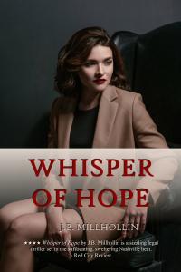 Whisper of Hope by J.B. Millhollin