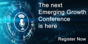 Emerging Growth Conference, Register now