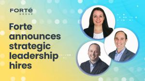 Forte Group announces strategic leadership hires