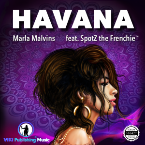 """Cover of Camila Cabello's """"Havana"""" by Marla Malvins (feat. SpotZ the Frenchie)"""