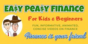 Easy Peasy Finance - Fun, Informative Financial Literacy Videos