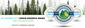 green trees on top half of white banner and pregis logos on right text on bottom reads ips honored with pregis preserve award 5,000+ trees and counting protect preserve inspyre