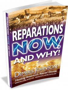 Reparation Now and Why! Book by Demeris Johnson