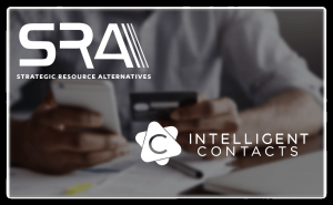 Strategic Resource Alternatives Chooses Intelligent Contacts to Provide Consumer-Focused Communication and Payment Solutions