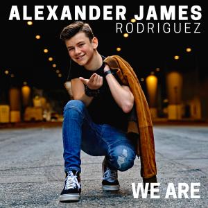 Alexander James Rodriguez - We Are