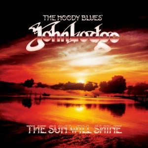 "John Lodge - ""The Sun Will Shine"" Cover"