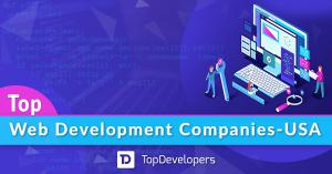 Top Web Development Companies in USA  of April 2021