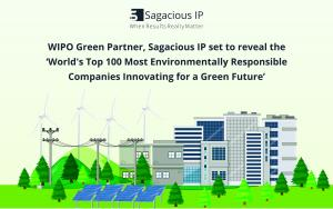 Sagacious IP set to reveal the World's Top 100 Most Environmentally Responsible Companies Innovating for a Green Future