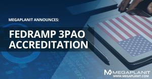 MegaplanIT Announces FedRAMP 3PAO Accreditation