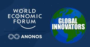 World Economic Forum Global Innovator: Anonos