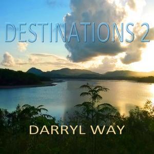 Darryl Way - Destinations 2 Cover
