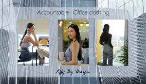 'Accountable', office wear and business fashion flexible collection from Effy By Design