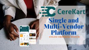 CereKart - A Online Ordering System : Single and Multivendor Platform