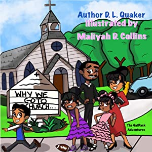 Why We Go to Church by D. L. Quaker
