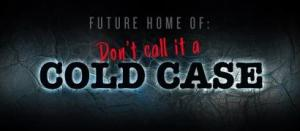 """Award-winning Podcaster Woody Overton's new podcast, """"Don't Call It a Cold Case,"""" will be launching soon."""