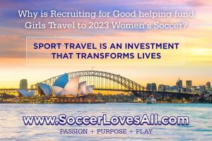 Retain Recruiting for Good to Adopt a Soccer Team and Help Fund Trips to 2023 Women Soccer #2023WomenSoccer www.SoccerLovesAll.com