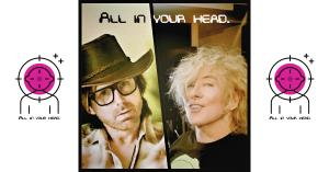 """Chip Moreland and Gregory Markel of """"All in your head."""""""