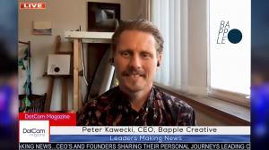 Peter Kawecki, Digital Digital Design Expert, CEO of Bapple, Zoom Interviewed for The DotCom Magazine