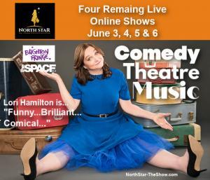 """Lori Hamilton, June 3, 4, 5 & 6 on BrightonFringe.com and search North Star for tickets. Lori Hamilton is... brillant... funny... comical..."""""""