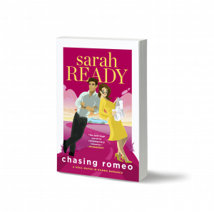 Must Read Romantic Comedy Book from Sarah Ready, Chasing Romeo cover featuring a man and woman in love